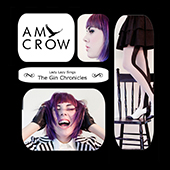 Amy Crow - Lady Lazy Sings the Gin Chronicles